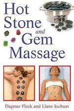 Hot Stone and Gem Massage by Dagmar Fleck and Liane Jochum (2008, Paperback)