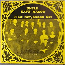 UNCLE DAVE MACON: First Row, Second Left NM- VINYL LP w/ INSERT PAPER