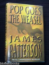 JAMES PATTERSON: Pop Goes The Weasel - Crime Thriller, 1999-1st