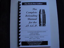Colt .45 Auto ACP  The Complete Reloading Manual Load Books Latest Ver. 62 Pages