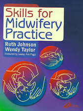 Good, Skills for Midwifery Practice, Taylor, Wendy, Bowen, Ruth, Book