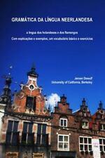 Gramatica Da Lingua Neerlandesa, a Lingua DOS Holandeses e DOS Flamengos by...