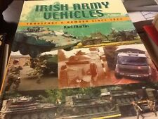 Irish Army Vehicles: Transport and Armour since 1922 by Karl Martin (2002 HC)