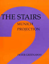 The Stairs: Munich Projection by Peter Greenaway (New Paperback)