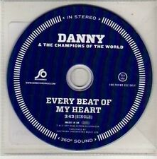 (CU497) Danny & The Champions of the World, Every Beat of My Heart - 2011 DJ CD