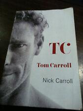 TC TOM CARROLL BIOGRAPHY AUSTRALIAN SURFING LEGEND SURFING SURF