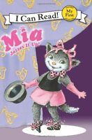 Mia Jazzes It Up! (My First I Can Read) by Robin Farley