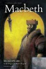 Macbeth Parallel Text Shakespeare in the Original & Modern English 2004 illus HB