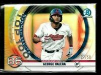 2020 Bowman Chrome GEORGE VALERA gold Refractor /50 prospect rookie Top 100