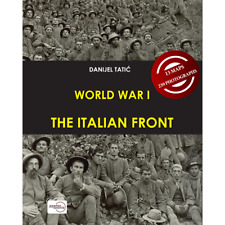 World War I: The Italian Front