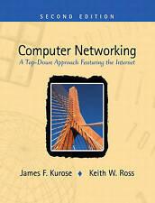 Computer Networking: A Top-down Approach Featuring the Internet, Kurose, James F