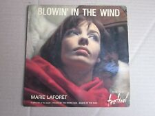 MARIE LAFORET ..45 TOURS ....FX  45 1353 M ..BLOWIN' IN THE WIND