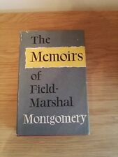 The Memoirs of Field Marshal Montgomery of Alamein Collins 1958