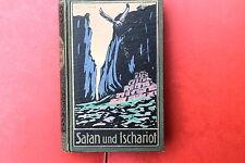 20506 Karl May Verlag Radebeul Band 22 Satan und Ischariot Teil 3 um 1929 TOP