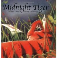 Midnight Tiger,Gillian Lobel, Helen Lanzrein