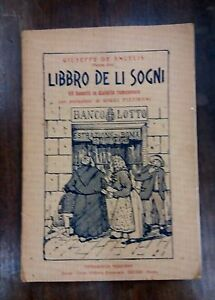 Libbro de li sogni - Giuseppe de Angelis (Peppe Dea) - Tip. Moderna, 1912