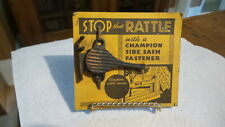 Antique CHAMPION SIDE SASH FASTENER for Windows, to Stop the Rattle, NOS