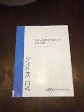 ACI 347R-14 Guide To Formwork for Concrete - PE Exam Construction Standard