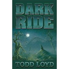 Dark Ride by Todd Loyd (2012, Paperback)
