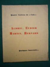 Promotion Lyautey, Georges Hardy)Audric,Eudier,Martin,Bernard,quelques souvenirs
