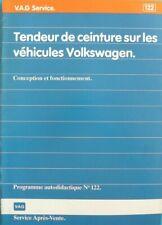 Manuel VW PASSAT programme autodidactique n°122 tendeur de ceinture de 04 / 90