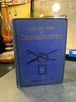 The Life and Work of Theodore Roosevelt | Thomas Russell | 1919 | Illustrated