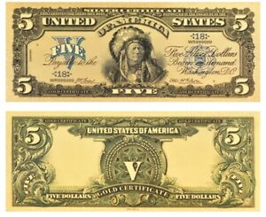 AMAZING  《1899 SILVER CERTIFICATE》 INDIAN CHIEF  $5 Rep.*GOLD Banknote