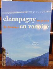 Préau Champagny-en-Vanoise, un pays et des hommes ...
