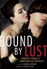 New, Bound by Lust: Romantic Stories of Submission and Sensuality, , Book