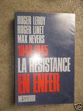 1943-1945 La Résistance en enfer   Leroy, Linet & Nevers