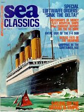 SEA CLASSICS V6 N2 HISTORY OF USN HOSPITAL SHIPS SS HOPE USS RELIEF USS IROQUOIS