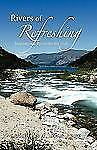 Rivers of Refreshing : Inspirational Poems for the Soul by Timothy T. Ajani...