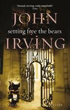 Setting Free The Bears (Black Swan) by John Irving | Paperback Book | 9780552992
