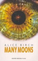 Many Moons by Alice Birch 9781849430777 | Brand New | Free UK Shipping