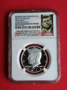 2014 S Kennedy 50th Anniversary Silver 50C High Relief NGC SP 70 PL ER Enhanced