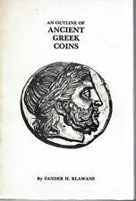 An Outline of Ancient Greek Coins by Zander H. Klawans softcover Book