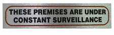 Weatherproof Info Signs 'Premises Under Surveillance' Neat Durable Wall Notice