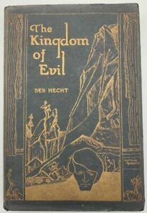 THE KINGDOM OF EVIL, by Ben Hecht - 1924 [SIGNED]