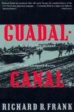 Guadalcanal : The Definitive Account of the Landmark Battle by Richard B. Frank