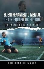 El entrenamiento mental de un equipo de fútbol: La teoría de la cohesión (Spanis