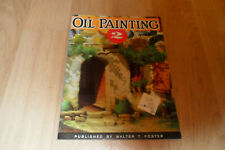 OIL PAINTING 2 - Paperback Art Instruction Book By Walter T Foster (No 100)