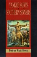 YANKEE SAINTS AND SOUTHERN SINNERS - NEW PAPERBACK BOOK