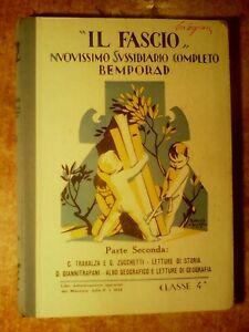 PRESTIGIOSO LIBRO DEL 1928 : ' IL FASCIO '   NUOVISSIMO SUSSIDIARIO COMPLETO !!