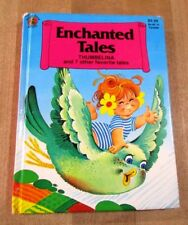 Enchanted Tales Thumbelina & 7 other favorite tales hardcover book 1985 HC