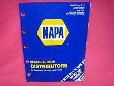 USED NAPA REMANUFACTURED DISTRUBUTORS PARTS CATALOG 2000 (N-204)