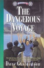 Dangerous Voyage (Reel Kids Adventures) by Dave Gustaveson