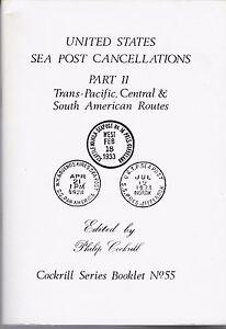 Cockrill 55 U.S. SeaPost Cancels 2: Trans-Pacific Central & South America Routes