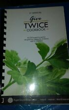 Give Twice (2010 PB) Cookbook Good condition. Puget Sound Blood Center