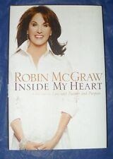 "ROBIN MCGRAW ""INSIDE MY HEART"" HARDBACK BOOK  ~LIKE NEW CONDITION~  *SHIPS FREE*"