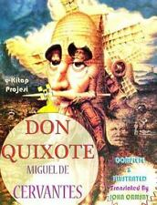 Don Quixote : [Complete and Illustrated]: By Cervantes, Miguel De Ukray, Mura...
